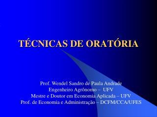TÉCNICAS DE ORATÓRIA