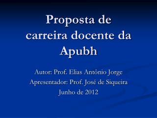 Proposta de carreira docente da  Apubh
