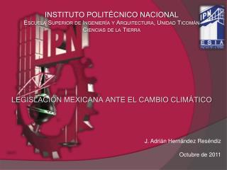 INSTITUTO POLITÉCNICO NACIONAL Escuela Superior de Ingeniería y Arquitectura, Unidad Ticomán