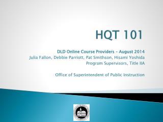 HQT 101