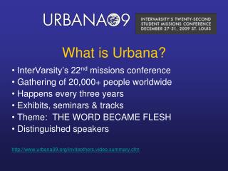 What is Urbana?