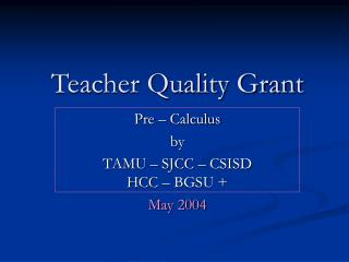Teacher Quality Grant