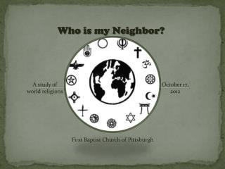 Who is my Neighbor?