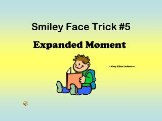 Smiley Face Trick #5