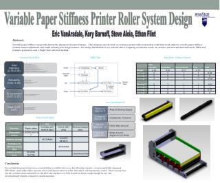 Variable Paper Stiffness Printer Roller System Design
