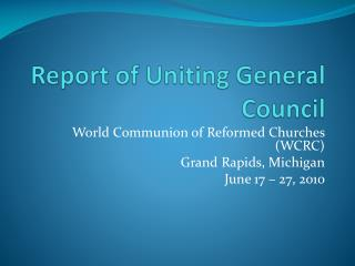 Report of Uniting General Council