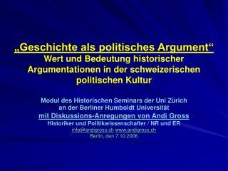 Modul des Historischen Seminars der Uni Zürich an der Berliner Humboldt Universität