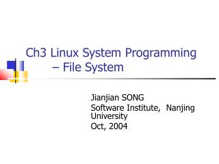 Ch3 Linux System Programming        – File System