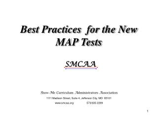 Best Practices  for the New MAP Tests