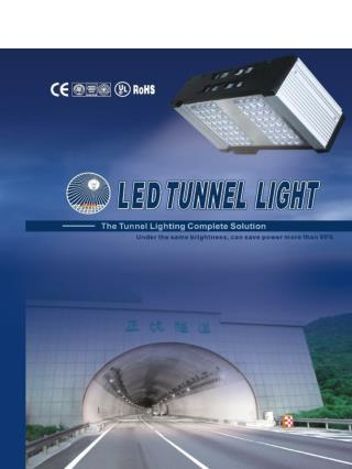 LED  Tunnel Lights  Technical Report