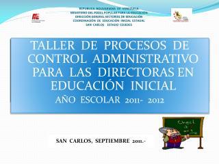 SAN  CARLOS,  SEPTIEMBRE  2011.-