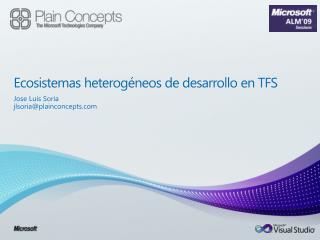 Ecosistemas heterogéneos de desarrollo en TFS