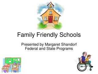 Family Friendly Schools