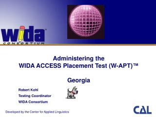 Administering the  WIDA ACCESS Placement Test (W-APT)™ Georgia