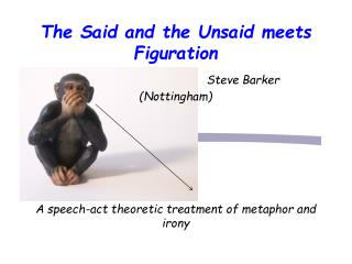 Key Features 1. Theory of speech-acts (sentential/sub-sentential) structures with