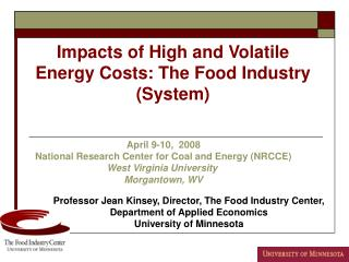 Impacts of High and Volatile Energy Costs: The Food Industry (System)