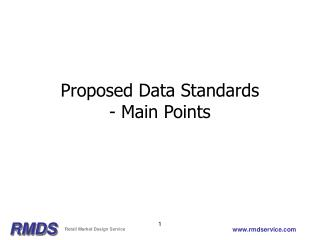 Proposed Data Standards - Main Points