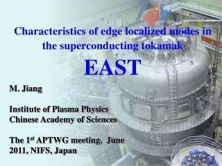 Characteristics of edge localized modes in the superconducting  tokamak EAST