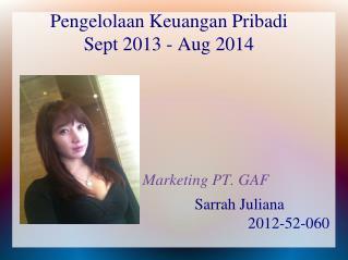 Pengelolaan Keuangan Pribadi Sept 2013 - Aug 2014