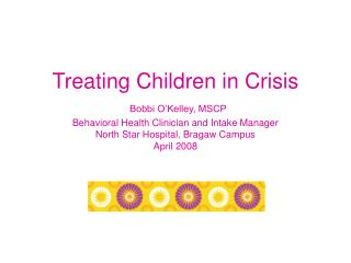 Treating Children in Crisis