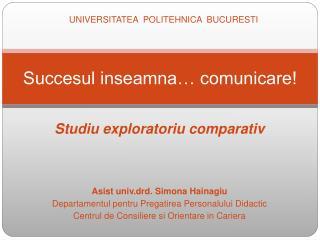 Succesul inseamna… comunicare!