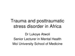 Trauma and posttraumatic stress disorder in Africa