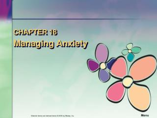 CHAPTER 18 Managing Anxiety