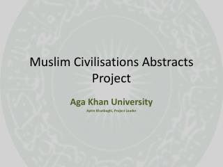 Muslim Civilisations Abstracts Project