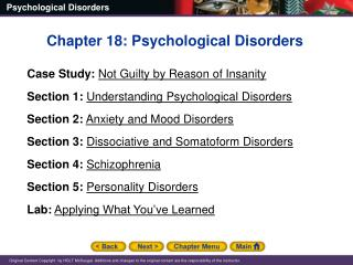 Chapter 18: Psychological Disorders Case Study: Not Guilty by Reason of Insanity