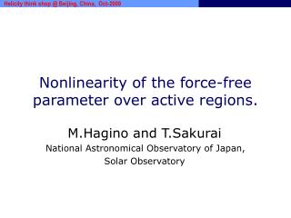Nonlinearity of the force-free parameter over active regions.