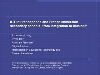 ICT in Francophone and French immersion secondary schools: from integration to illusion!*