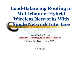 Load-Balancing Routing in Multichannel Hybrid Wireless Networks With Single Network Interface