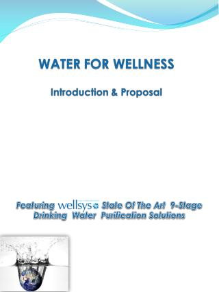 Featuring                   State Of The Art  9-Stage   Drinking  Water  Purification Solutions