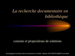 La recherche documentaire en bibliothèque