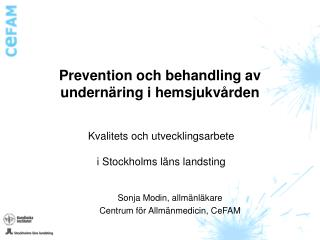 Prevention och behandling av undernäring i hemsjukvården