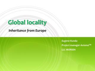 Global locality