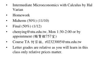 Intermediate Microeconomics with Calculus by Hal Varian Homework Midterm (50%) (11/10)