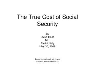 The True Cost of Social Security