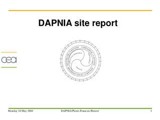 DAPNIA site report