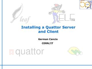 Installing a Quattor Server and Client