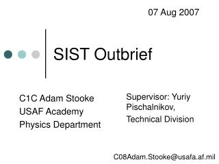 SIST Outbrief