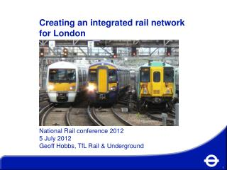 Creating an integrated rail network for London