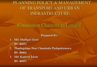 PLANNING POLICY & MANAGEMENT OF TRANSPORT AND URBAN INFRASTRUCTURE