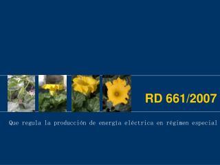 RD 661/2007