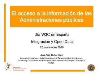 El acceso a la información de las Administraciones públicas