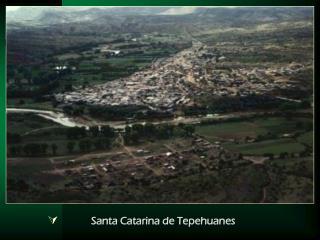 Santa Catarina de Tepehuanes