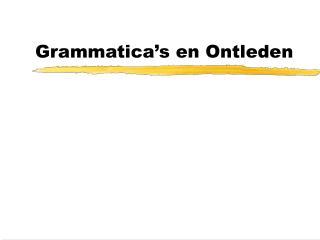 Grammatica s en Ontleden