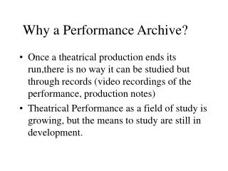 Why a Performance Archive?