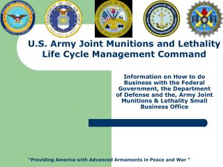U.S. Army Joint Munitions and Lethality Life Cycle Management Command