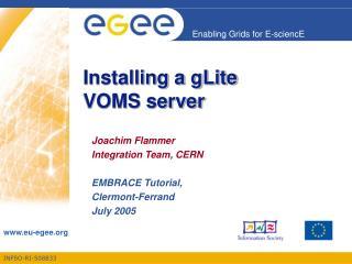Installing a gLite  VOMS server